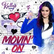 KALLY'S Mashup Cast & Maia Reficco - Movin' On