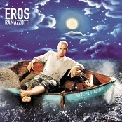 Eros Ramazzotti - Pi Che Puoi