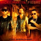 Ricky Martin feat. Wisin & Yandel - Fiebre