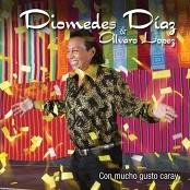 Diomedes Diaz & Alvaro López - Caray (Álbum Versión)