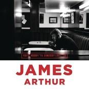 James Arthur - You're Nobody 'Til Somebody Loves You
