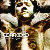 Corroded - Time and Again