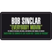 Bob Sinclar - Everybody Movin