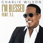 Charlie Wilson feat. T.I. - I'm Blessed