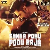 """STR & Yuvanshankar Raja - Kadhal Devathai (From """"Sakka Podu Podu Raja"""")"""