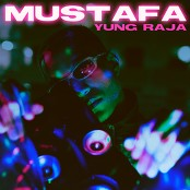 Yung Raja - Mustafa