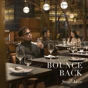 SoulJase - Bounce Back