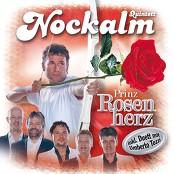 Nockalm Quintett - Prinz Rosenherz bestellen!
