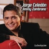 Jorge Celedon & Jimmy Zambrano - Te Perdone
