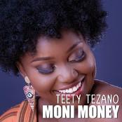 Teety Tezano - Moni Money