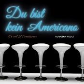 Rosanna Rocci - Du bist kein Americano (Tu vuo fa Americano)