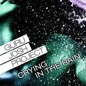 Guru Josh Project - Crying In The Rain