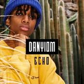 Danyiom - Echo bestellen!