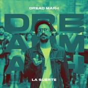 Dread Mar I - La Suerte