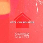 Abraham Mateo - Esta Cuarentena bestellen!