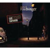 Yusuf / Cat Stevens - Roadsinger