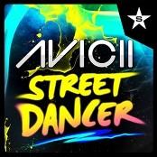 Avicii - Street Dancer bestellen!