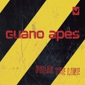 Guano Apes - Break The Line