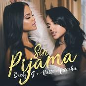 Becky G & Natti Natasha - Sin Pijama