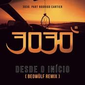 3030, Rodrigo Cartier, Beowlf - Desde o Incio