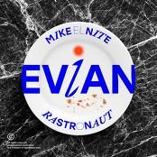 Mike El Nite, Rastronaut - Evian bestellen!