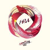 Faul - Something New