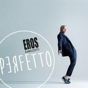 Eros Ramazzotti - Il Tempo Non Sente Ragione