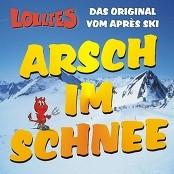 Lollies - Arsch im Schnee (Volles Brett DJ Mix)