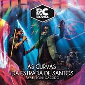 RC na Veia feat. Toni Garrido - As Curvas da Estrada de Santos