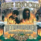 The Knocks - Retrograded (Wankelmut Remix)
