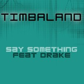 Timbaland - Say Something