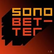 Sono - Better