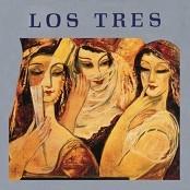 Los Tres - Flores Secas