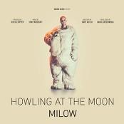 Milow - Howling At The Moon bestellen!