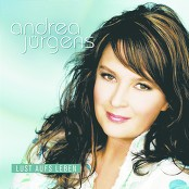Andrea Jürgens - Lust aufs Leben