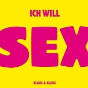 Klaus & Klaus - Ich will Sex