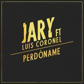 Jary feat. Luis Coronel - Perdname