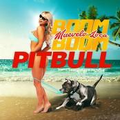 Pitbull - Muvelo Loca Boom Boom