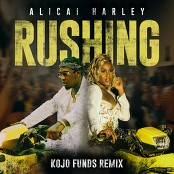 Alicai Harley - Rushing (Kojo Funds Remix)