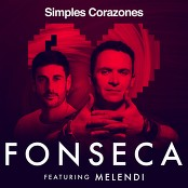 Fonseca feat. Melendi - Simples Corazones