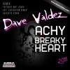 Dave Valdez - Achy Breaky Heart 2011 (Pressure Unit Remix)