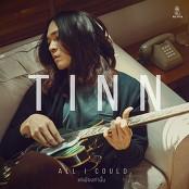 TINN - All I Could