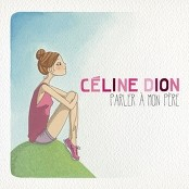 Cline Dion - Parler  mon pre