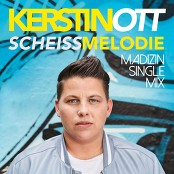 Kerstin Ott - Scheissmelodie (Madizin Single Mix)