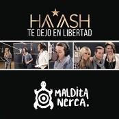 HA-ASH feat. Maldita Nerea - Te Dejo en Libertad bestellen!