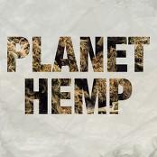 Planet Hemp - Legalize Já