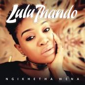 Lulu Thando - Ngikhetha Wena