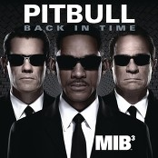 "Pitbull - Back in Time (featured in ""Men In Black 3"") bestellen!"