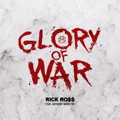 Rick Ross feat. Anthony Hamilton - Glory of War