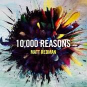 Matt Redman - 10,000 Reasons (Bless The Lord) (Live)